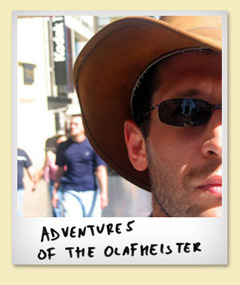 Adventurs of the Olafmeister (in english)